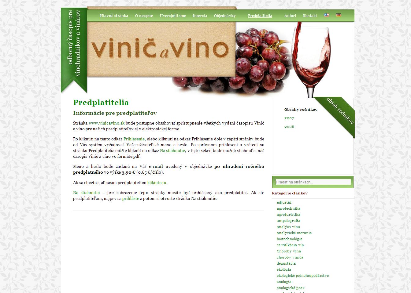 Vinič a víno, odborný časopis pre vinohradníkov a vinárov.