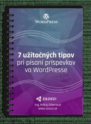 Ebook - 7 užitočných tipov pri písaní príspevkov vo WordPresse